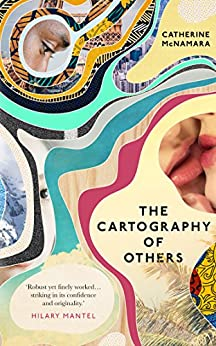 The Cartography Of Others by [McNamara, Catherine]