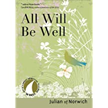 All Will Be Well (30 Days with a Great Spiritual Teacher)