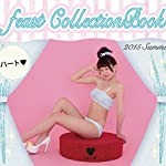 feast CollectionBook 2015 Summerハート♥ (リンダパブリッシャーズの本)