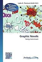 Graphic Novels: Going mainstream