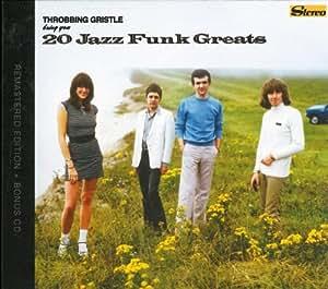 Throbbing Gristle Bring You...20 Jazz Funk Greats