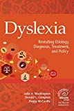 Dyslexia: Revisiting Etiology, Diagnosis, Treatment, and Policy (Extraordinary Brain) 画像