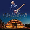 Slowhand At 70: Live At The Royal Albert Hall (3LP DVD) Analog