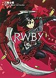 RWBY / 三輪士郎 のシリーズ情報を見る