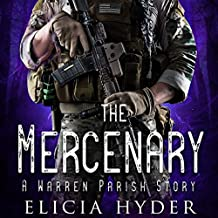The Mercenary: A Warren Parish Story: The Soul Summoner Companion Stories, Book 2