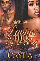Loving A Thug 3: Chyna & Hosea
