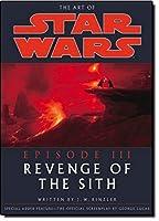 The Art of Star Wars: Episode 3: Revenge of the Sith (Art of Star Wars: Episode III)