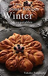 Seasonal Recipes Winter  ~fruits&vegetables~ Atelier Libra Seasonal Recipes collection