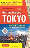 Getting Around Tokyo: Pocket Atlas and Transportation Guide