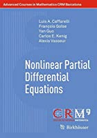 Nonlinear Partial Differential Equations (Advanced Courses in Mathematics - CRM Barcelona)