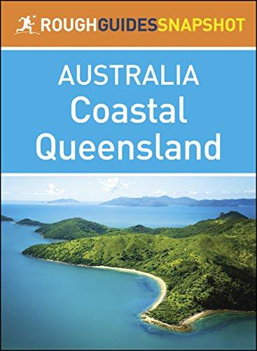 Rough Guides Snapshots Australia: Coastal Queensland