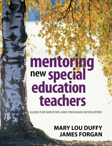Download Mentoring New Special Education Teachers: A Guide for Mentors and Program Developers 0761931341