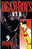 DEAR BOYS ACT II(9) (月刊少年マガジンコミックス)