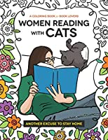 Women Reading with Cats: A Coloring Book for Book Lovers