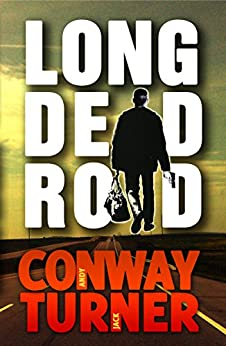 Long Dead Road by [Conway, Andy, Turner, Jack]