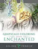 Enchanted Magical Forests - Grayscale Coloring Edition (Grayscale Coloring Books by Selina)