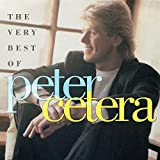 The Very Best of Pete Cetera