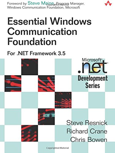 Download Essential Windows Communication Foundation (WCF): For .NET Framework 3.5 (Microsoft Windows Development Series) 0321440064