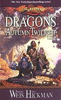 Dragons of Autumn Twilight: Dragonlance Chronicles, Volume I