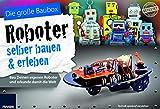 Programmierbarer Erkundungsroboter: Baue und programmiere deinen eigenen Roboter und schicke ihn auf Mission