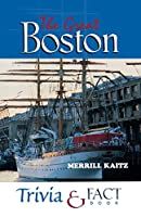 The Great Boston Trivia & Fact Book