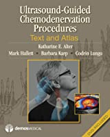 Ultrasound-Guided Chemodenervation Procedures: Text and Atlas