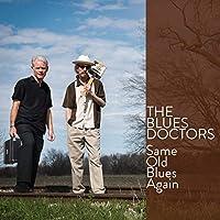 Same Old Blues Again (Feat. Adam Gussow)