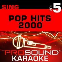 Sing Pop Hits 2000 Vol. 5 [KARAOKE]