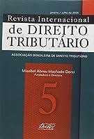 Revista Internacional De Direito Tributario - V. 5