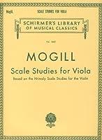 MOGILL L. - Estudios de Escalas (Basados en las Escalas de Hrimaly) para Viola(*)