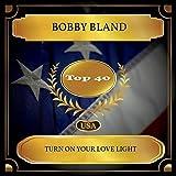 Turn On Your Love Light (Billboard Hot 100 - No. 28)