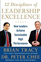 12 Disciplines of Leadership Excellence: How Leaders Achieve Sustainable High Performance【洋書】 [並行輸入品]