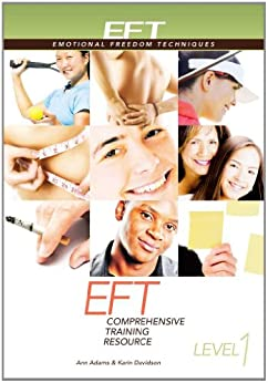 EFT Level 1 Comprehensive Training Resource by [Davidson, Karin, Adams, Ann]