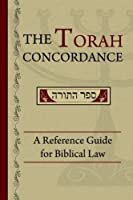 The Torah Concordance: A Reference Guide for Biblical Law