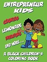 Entrepreneur Kids: A Black Children's Coloring Book
