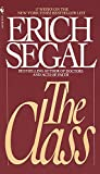 The Class: A Novel