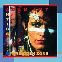 Antics In The Forbidden Zone by Adam Ant (1990-10-05)