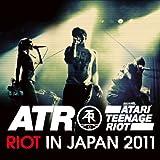 Riot in Japan 2011 [解説付 / 限定国内盤] (BRC316)