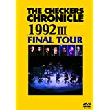 THE CHECKERS CHRONICLE 1992 III FINAL TOUR
