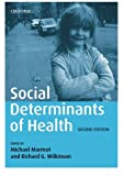 Marmot Social Determinants of Health