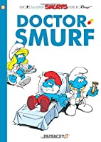 Smurfs #20: Doctor Smurf (The Smurfs Graphic Novels) by Peyo(2016-03-01)