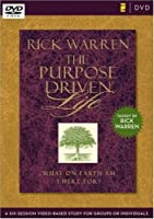 The Purpose Driven Life: A Six-session Video-based Study for Groups or Individuals [DVD]