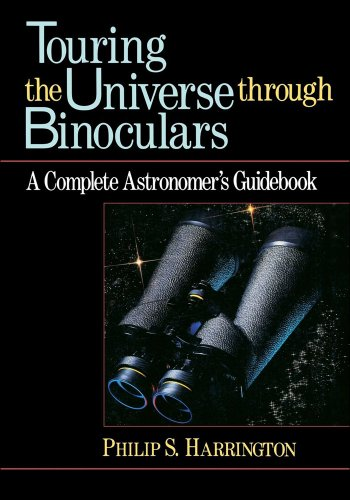 Touring the Universe through Binoculars: A Complete Astronomer