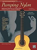 Pumping Nylon: Easy to Early Intermediate Repertoire (National Guitar Workshop Arts Series)