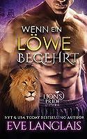 Wenn ein Loewe Begehrt (Lion's Pride)