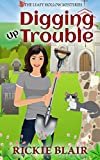 Digging Up Trouble (The Leafy Hollow Mysteries Book 2) (English Edition)