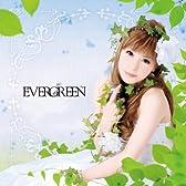 EVERGREEN(初回限定盤)(DVD付)