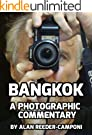 Bangkok - A Photographic Commentary (English Edition)