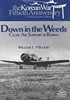 Down in the Weeds: Close Air Support in Korea