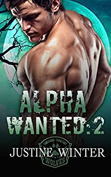 Alpha Wanted:2: Wanted Series:2 by [Winter, Justine]
